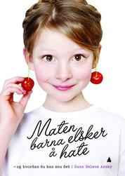 Maten-barna-elsker-aa-hate-og-hvordan-du-kan-snu-det_productimage